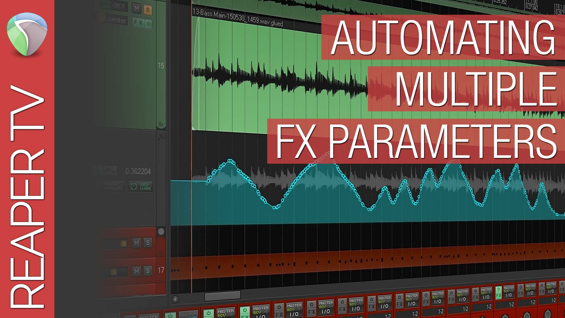 Reaper Tutorial: Automating Multiple FX Parameters - Reaper TV
