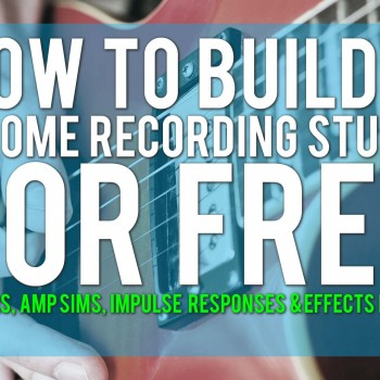 How to build a home recording studio for free - part 3 - Guitars